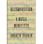 Decomposition. A music manifesto.